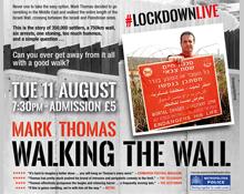 Mark Thomas – Walking The Wall